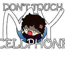 DON'T TOUCH MY CELLPHONE by 221bmyguest