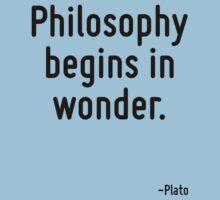 Philosophy begins in wonder. Kids Tee