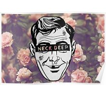 Neck Deep Floral Poster