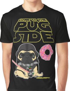 Come to the Pug Side Graphic T-Shirt