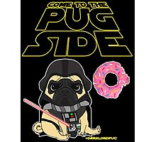 Come to the Pug Side Photographic Print
