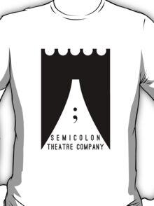 Semicolon Theatre Company T-Shirt