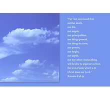 For I Am Convinced Photographic Print