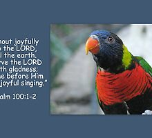 Shout Joyfully to the Lord by StillBeauty