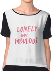 Lonely But Fabulous - Tshirts & Hoodies  Chiffon Top