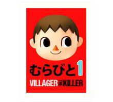 Villager the Killer (Murabito 1) Art Print