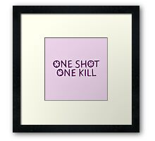 One Shot One Kill Framed Print