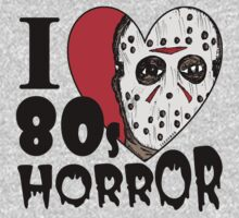 I Heart 80s Horror by jarhumor