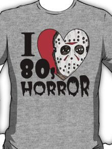I Heart 80s Horror T-Shirt