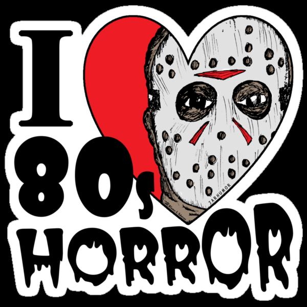 I Heart 80s Horror by jarhumor