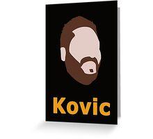 Adam Kovic Greeting Card