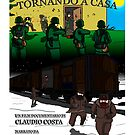 TORNANDO A CASA - OFFICIAL POSTER by CLAUDIO COSTA