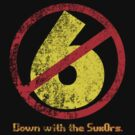 Down with the Sux0rs! by 24hoursayear