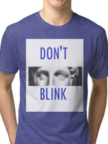Doctor Who Weeping Angels DON'T BLINK!  Tri-blend T-Shirt