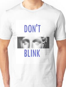 Doctor Who Weeping Angels DON'T BLINK!  Unisex T-Shirt
