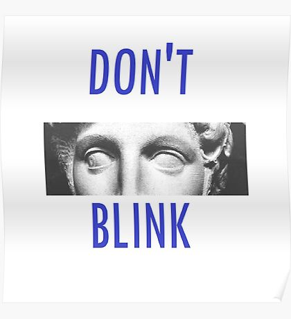 Doctor Who Weeping Angels DON'T BLINK!  Poster