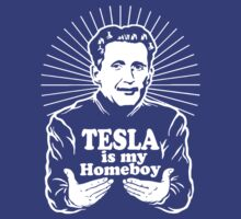 Tesla is my homeboy by CarloJ1956