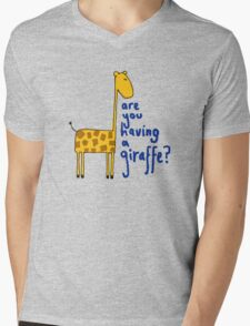Are you having a giraffe? Mens V-Neck T-Shirt