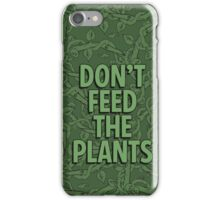 Little Shop of Horrors - Don't Feed the Plants iPhone Case/Skin
