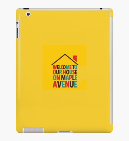 Fun Home - Welcome to Our House on Maple Ave iPad Case/Skin