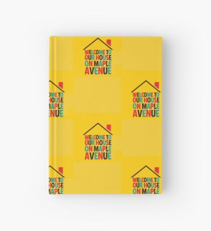 Fun Home - Welcome to Our House on Maple Ave Hardcover Journal