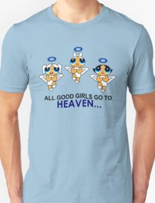 all good girls go to heaven Unisex T-Shirt