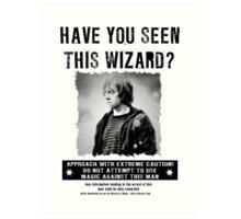 Wanted - Ron Weasley Art Print