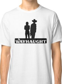 Wayhaught-Silhouette Classic T-Shirt