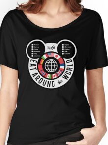 Eat Around the World - EPCOT checklist Women's Relaxed Fit T-Shirt