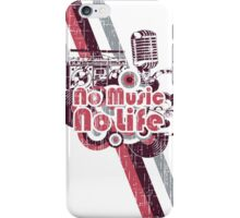 No Music, No Life iPhone Case/Skin