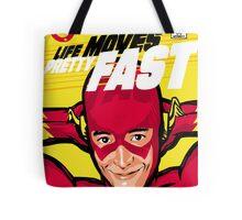Life Moves Pretty Fast Tote Bag