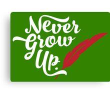 Peter Pan - Never Grow Up. Canvas Print