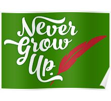 Peter Pan - Never Grow Up. Poster