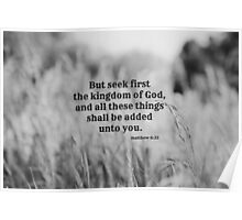 Matthew 6 Seek First Poster