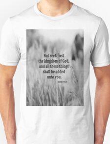 Matthew 6 Seek First T-Shirt