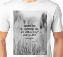 Matthew 6 Seek First Unisex T-Shirt