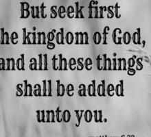 Matthew 6 Seek First Sticker