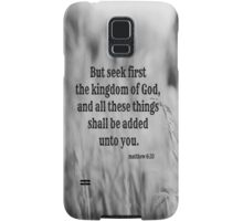 Matthew 6 Seek First Samsung Galaxy Case/Skin