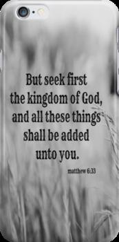 Matthew 6 Seek First by Kimberose