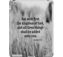 Matthew 6 Seek First iPad Case/Skin