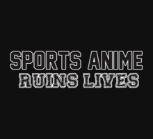 SPORTS ANIME RUINS LIVES by Wynt