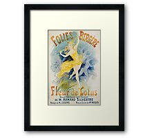 Jules Cheret - Folies Bergere Fleur De Lotus Poster. Dancer painting: dance, ballet, dancing woman, ballerina, tutu, femine, women, dancer, disco, dancers, girls Framed Print