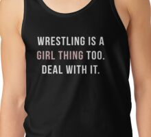 Wrestling is a girl thing Tank Top