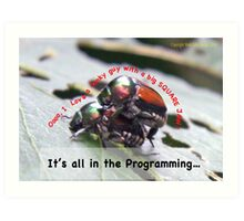 Sexual attraction, it's all in the Programming… Art Print