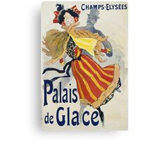 Jules Cheret - Palais De Glace Poster. Dancer painting: dance, ballet, dancing woman, ballerina, tutu, femine, women, dancer, disco, dancers, girls Canvas Print