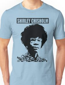 SHIRLEY CHISHOLM-6 Unisex T-Shirt