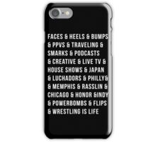 """""""Wrestling is life"""" iPhone Case/Skin"""