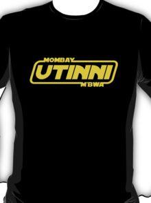 Mombay M'bwa. UTINNI! T-Shirt