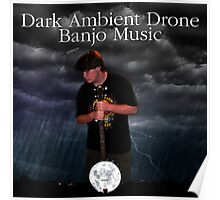 Dark Ambient Drone Banjo Music Poster Poster