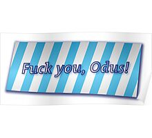Fuck You, Odus! Poster